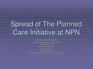 Spread of The Planned Care Initiative at NPN