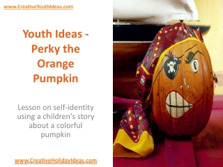 Youth Ideas - Perky the Orange Pumpkin