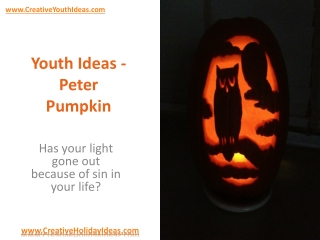 Youth Ideas - Peter Pumpkin