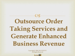 Outsource Order Taking Services And Generate Enhanced Busine