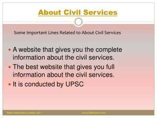 We all know about civil services it takes lots of effort to