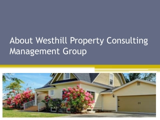 About Westhill Property Consulting Management Group