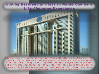Buying Residential Flats in Noida Can be a Life Changing Exp