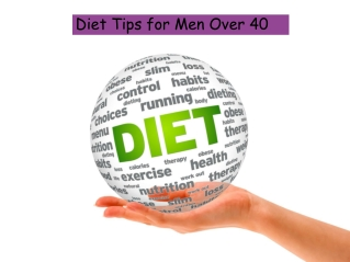 Diet Tips for Men Over 40