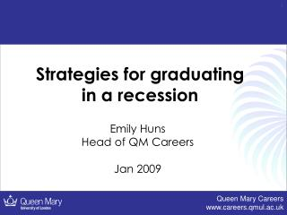 Strategies for graduating in a recession