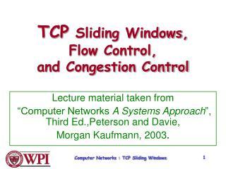 Computer Networks : TCP Sliding Windows
