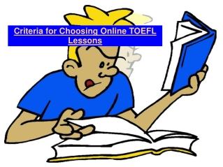 Criteria for Choosing Online TOEFL Lessons