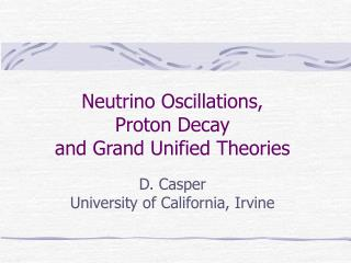 D. Casper University of California, Irvine