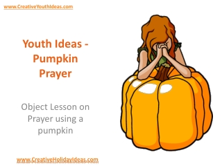 Youth Ideas - Pumpkin Prayer