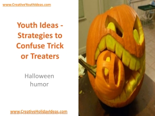 Youth Ideas - Strategies to Confuse Trick or Treaters