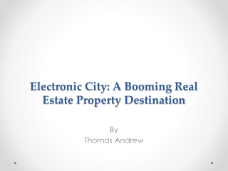 Electronic City: A Booming Real Estate Property Destination