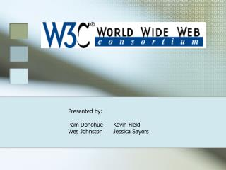 What is W3C?