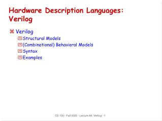 Hardware Description Languages: Verilog