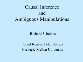 Causal Inference and Ambiguous Manipulations