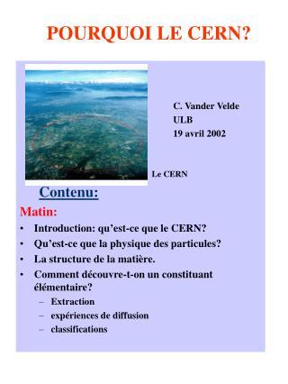 POURQUOI LE CERN