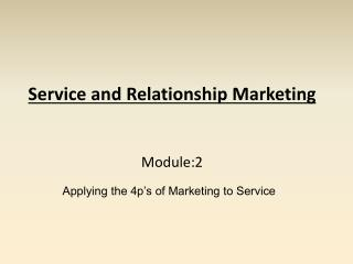 Service and Relationship Marketing