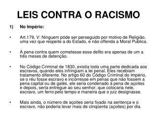 LEIS CONTRA O RACISMO
