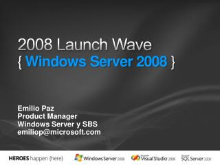 2008 Launch Wave