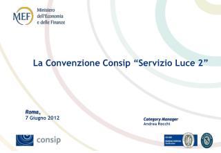 """La Convenzione Consip """"Servizio Luce 2"""""""
