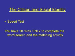 The Citizen and Social Identity