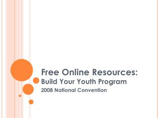 free online resources: build your youth programfree online resources: