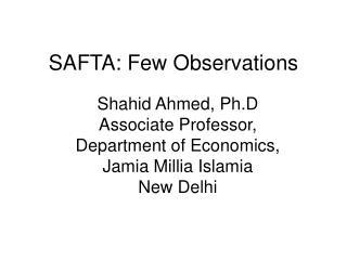 SAFTA: Few Observations