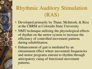 Rhythmic Auditory Stimulation