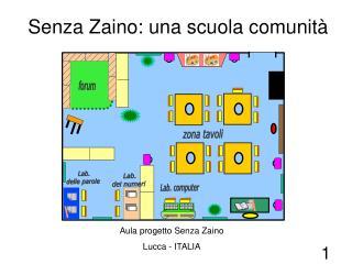 Aula progetto Senza ZainoLucca - ITALIA
