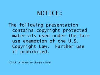 notice: