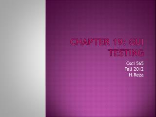 Chapter 19: GUI Testing
