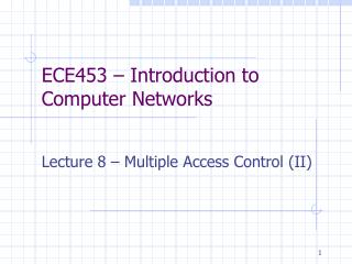 ECE453   Introduction to Computer Networks