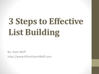 3 Steps to Effective List Building