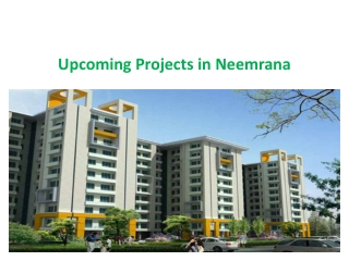 Flats & Apartments in Neemrana! Upcoming Flats and Apartment