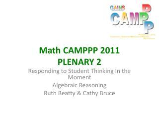 Math CAMPPP 2011 PLENARY 2