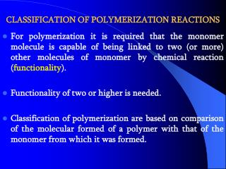 CLASSIFICATION OF POLYMERIZATION REACTIONS