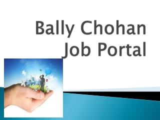 Bally Chohan job Portal UK