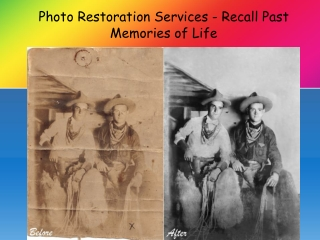 Photo Restoration Services - Recall Past Memories of Life