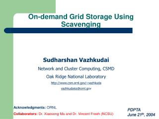 On-demand Grid Storage Using Scavenging