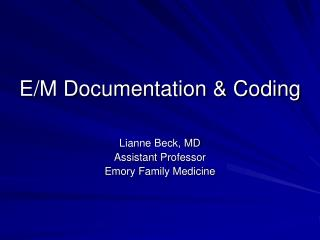 E/M Documentation