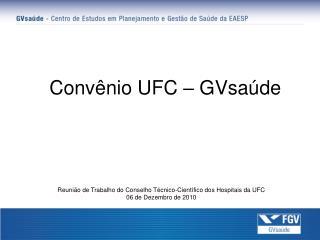 Convênio UFC – GVsaúde