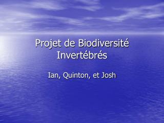Projet de Biodiversité Invertébrés
