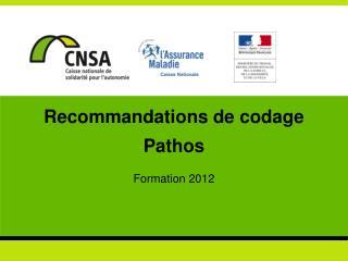 Recommandations de codage  Pathos