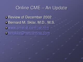 Online CME – An Update