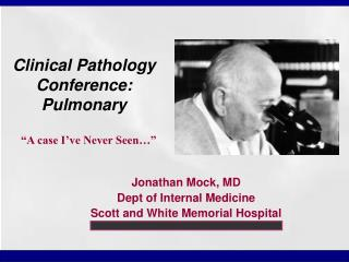 Clinical Pathology Conference: