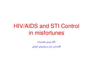HIV/AIDS and STI Control