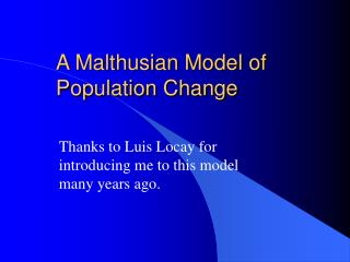 A Malthusian Model of Population Change