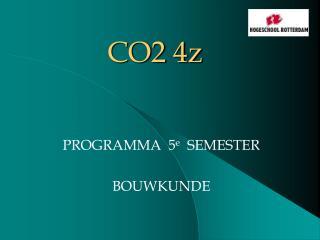 CO2 4z