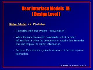 User Interface Models  IV:  Design Level