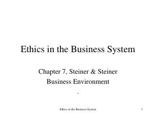 Ethics in the Business System