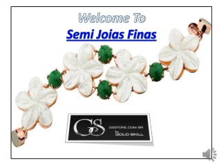 Semi Joias Finas